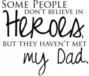 dad heroe